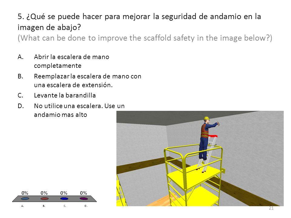 5. ¿Qué se puede hacer para mejorar la seguridad de andamio en la imagen de abajo.