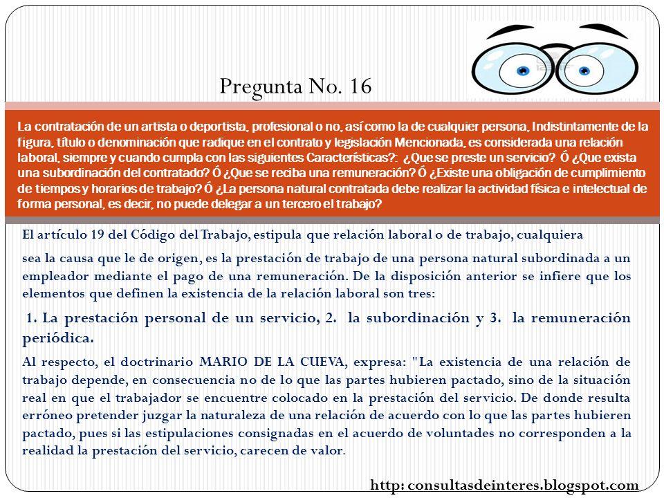 El artículo 19 del Código del Trabajo, estipula que relación laboral o de trabajo, cualquiera sea la causa que le de origen, es la prestación de trabajo de una persona natural subordinada a un empleador mediante el pago de una remuneración.