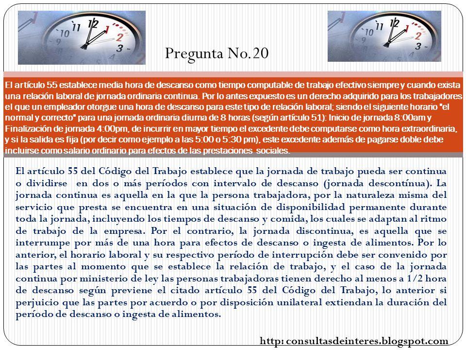 El artículo 55 del Código del Trabajo establece que la jornada de trabajo pueda ser continua o dividirse en dos o más períodos con intervalo de descanso (jornada descontínua).