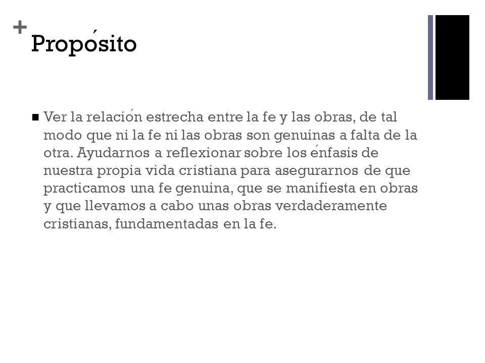 + Estructura literaria del texto (Santiago 2.14-26) I.