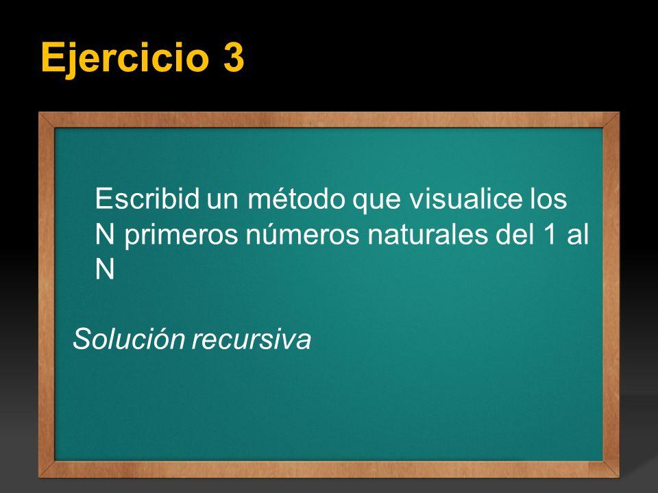 Ejercicio 3 Ejercicio: Escribir un programa que calcule todos los factoriales del 1 hasta el valor entero N que se introduce por teclado, el valor de