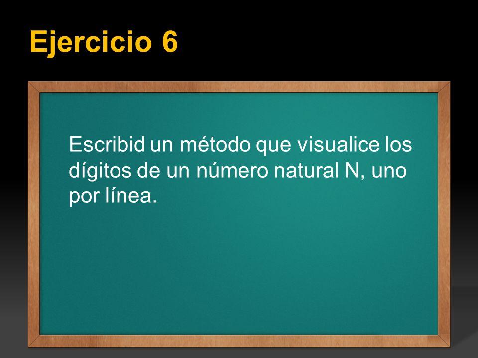 Ejercicio 6 Ejercicio: Escribir un programa que calcule todos los factoriales del 1 hasta el valor entero N que se introduce por teclado, el valor de