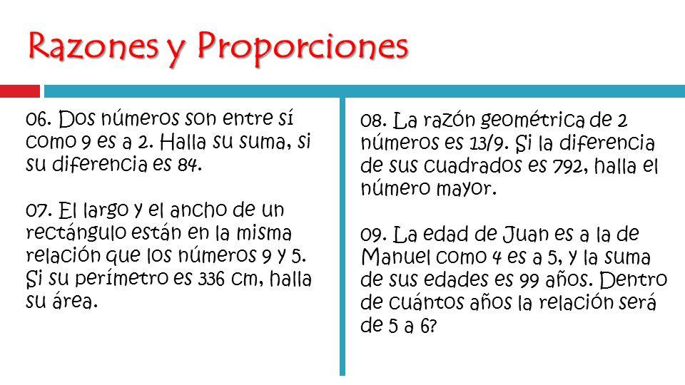 Razones y Proporciones 06.Dos números son entre sí como 9 es a 2.