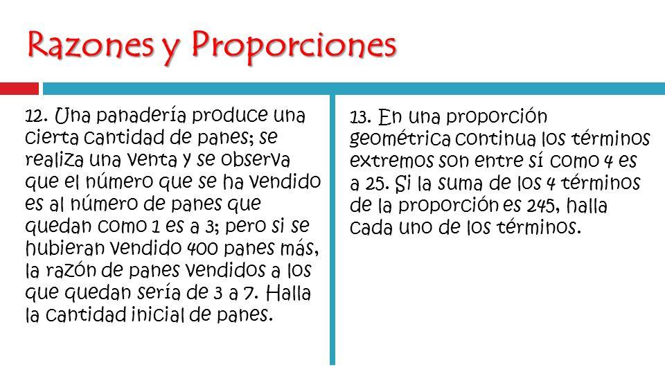 Razones y Proporciones 12.