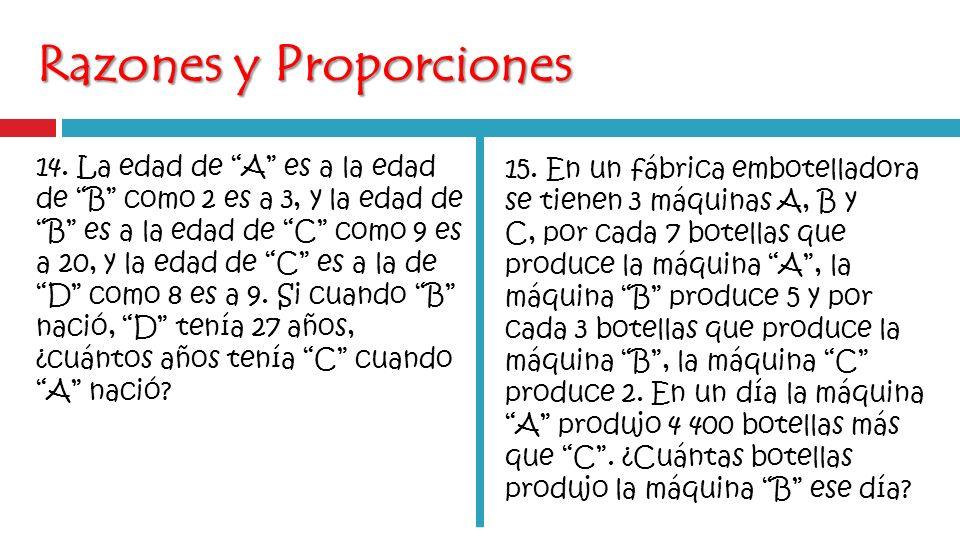 Razones y Proporciones 14.