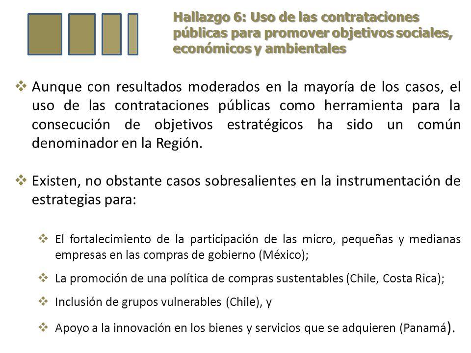 Hallazgo 6: Uso de las contrataciones públicas para promover objetivos sociales, económicos y ambientales Aunque con resultados moderados en la mayoría de los casos, el uso de las contrataciones públicas como herramienta para la consecución de objetivos estratégicos ha sido un común denominador en la Región.