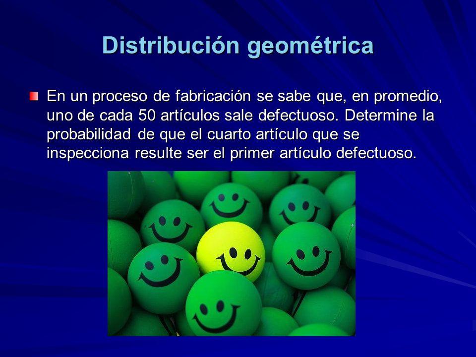 Distribución geométrica En un proceso de fabricación se sabe que, en promedio, uno de cada 50 artículos sale defectuoso.