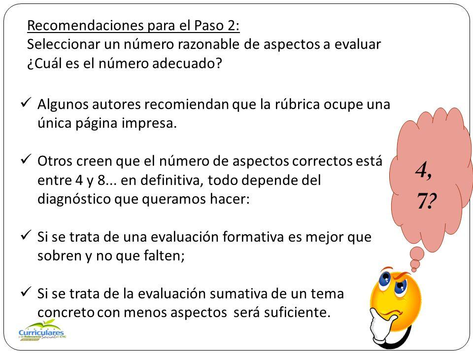 Recomendaciones para el Paso 2: Seleccionar un número razonable de aspectos a evaluar ¿Cuál es el número adecuado.