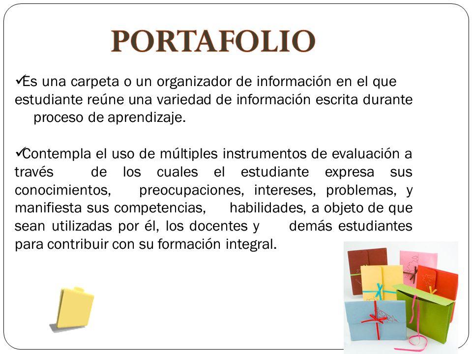 Es una carpeta o un organizador de información en el que el estudiante reúne una variedad de información escrita durante su proceso de aprendizaje.