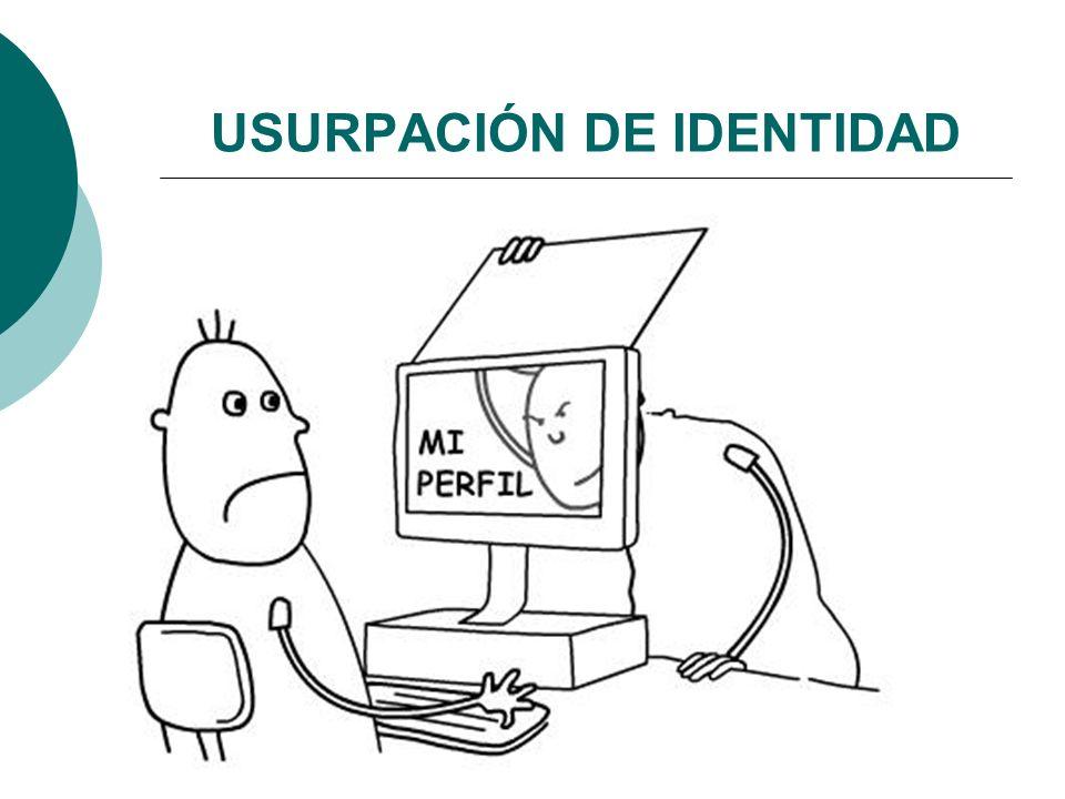 USURPACIÓN DE IDENTIDAD