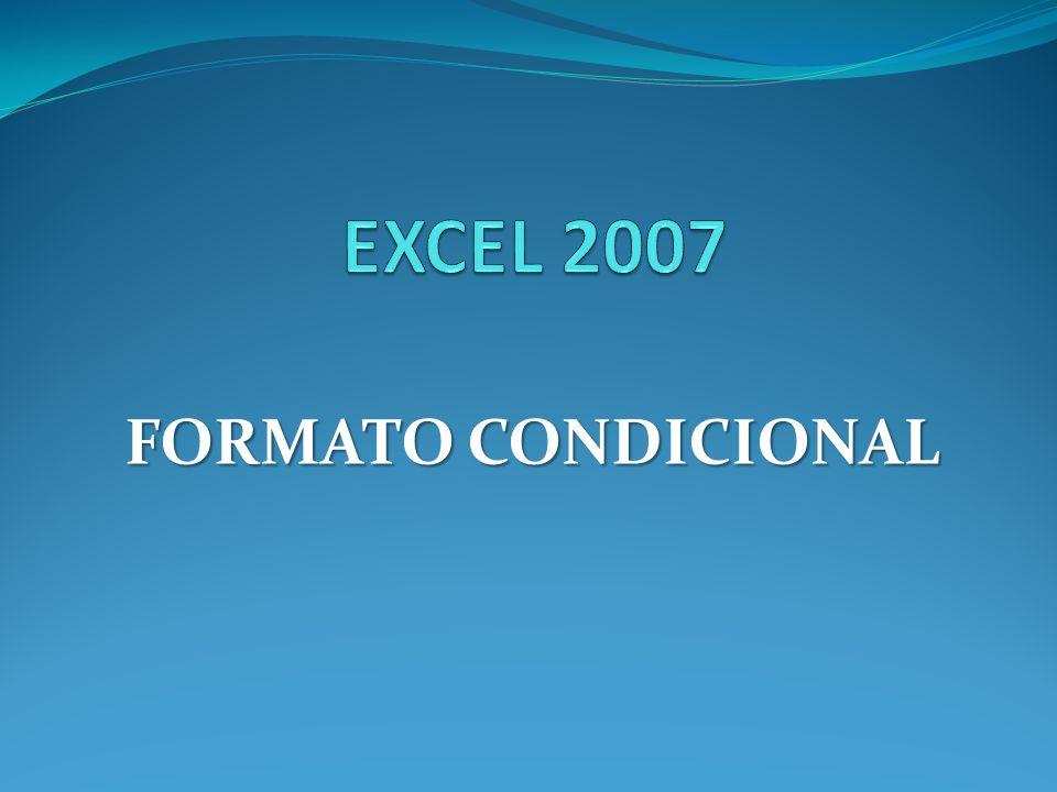 Sirve para que dependiendo del valor de la celda, Excel aplique un formato especial o no sobre esa celda.