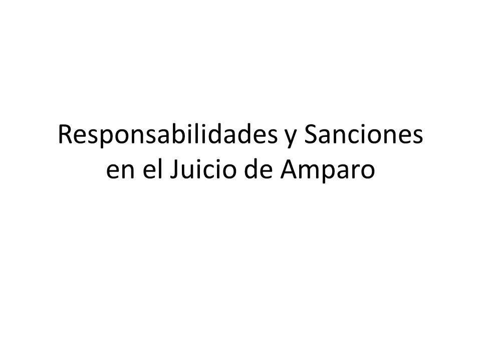 Responsabilidades y Sanciones en el Juicio de Amparo