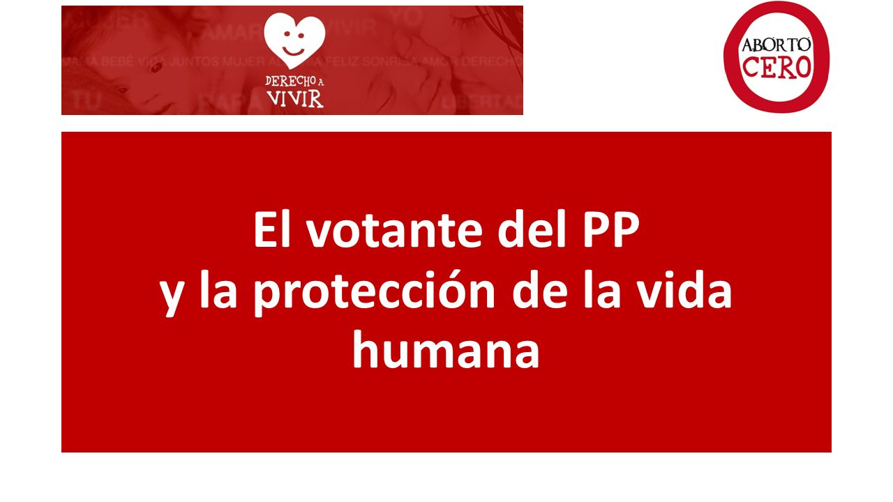 El votante del PP y la protección de la vida humana