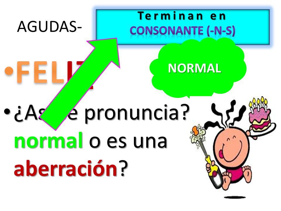 AGUDAS- NORMAL