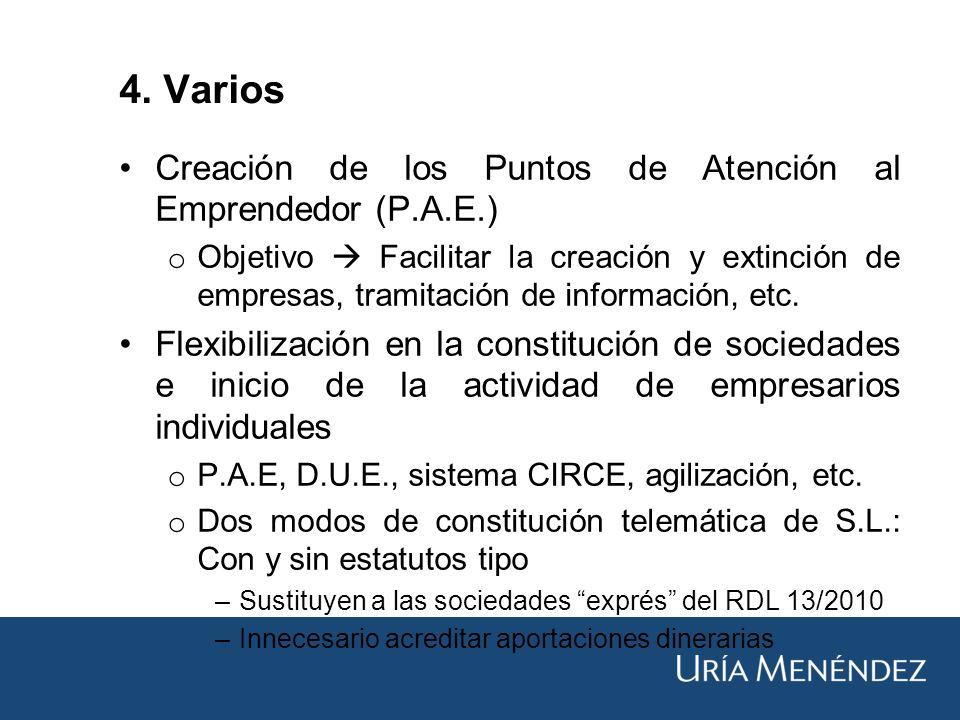 Creación de los Puntos de Atención al Emprendedor (P.A.E.) o Objetivo Facilitar la creación y extinción de empresas, tramitación de información, etc.