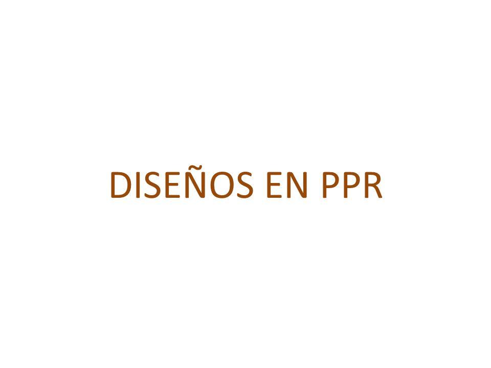 DISEÑOS EN PPR