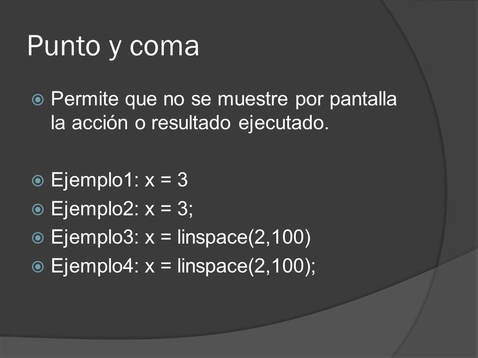 Funciones ejercicios Function [max, min] = funcion(x) max = x (1) ; min = x (1) ; for i = 2;length(x) if (x ( i ) > max ) max = x (i) endif if (x ( i ) < min ) min = x (i) endif endfor endfunction