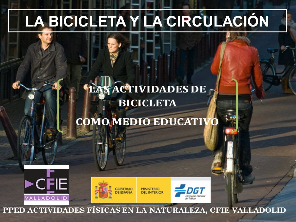 ELEMENTOS DE SEGURIDAD POSICIÓN Es importante que el tamaño de la bicicleta sea el adecuado para la altura del ciclista, y que la posición sea la correcta: el ciclista, situado sobre el cuadro, podrá apoyar los pies en el suelo.