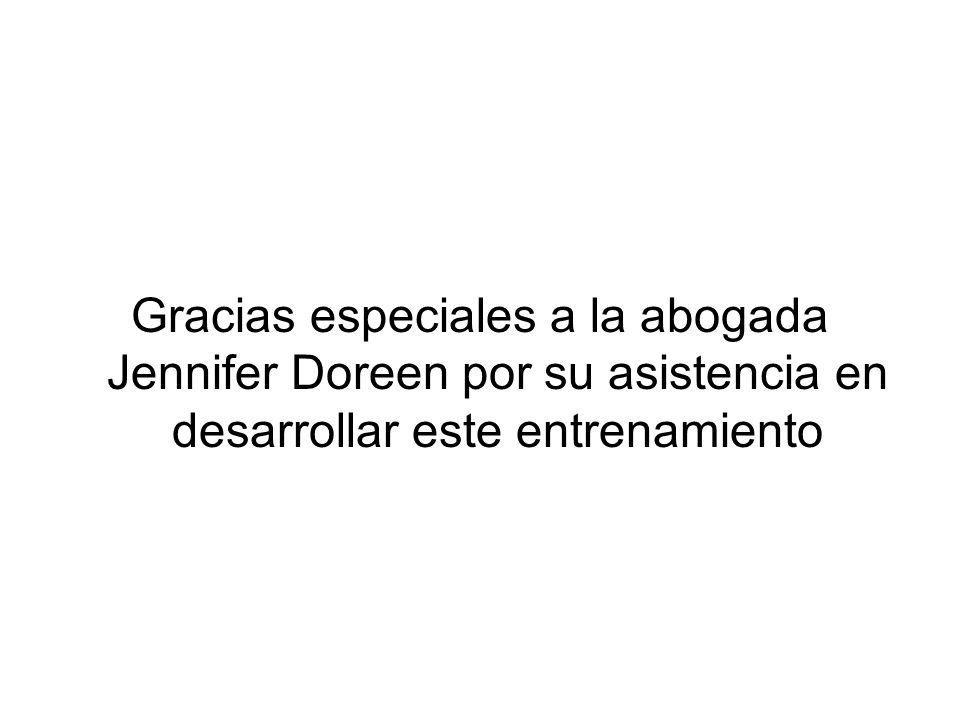 Gracias especiales a la abogada Jennifer Doreen por su asistencia en desarrollar este entrenamiento