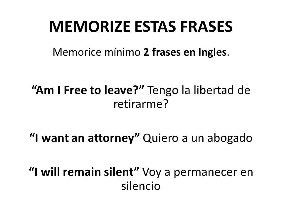 MEMORIZE ESTAS FRASES Memorice mínimo 2 frases en Ingles.