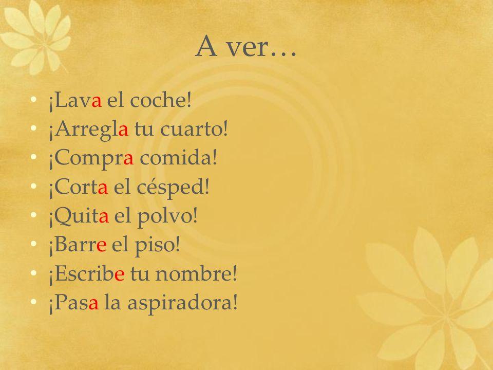 La regla To form the affirmative (positive) commands in TÚ, just conjugate it in the present tense él/ella/ud form.