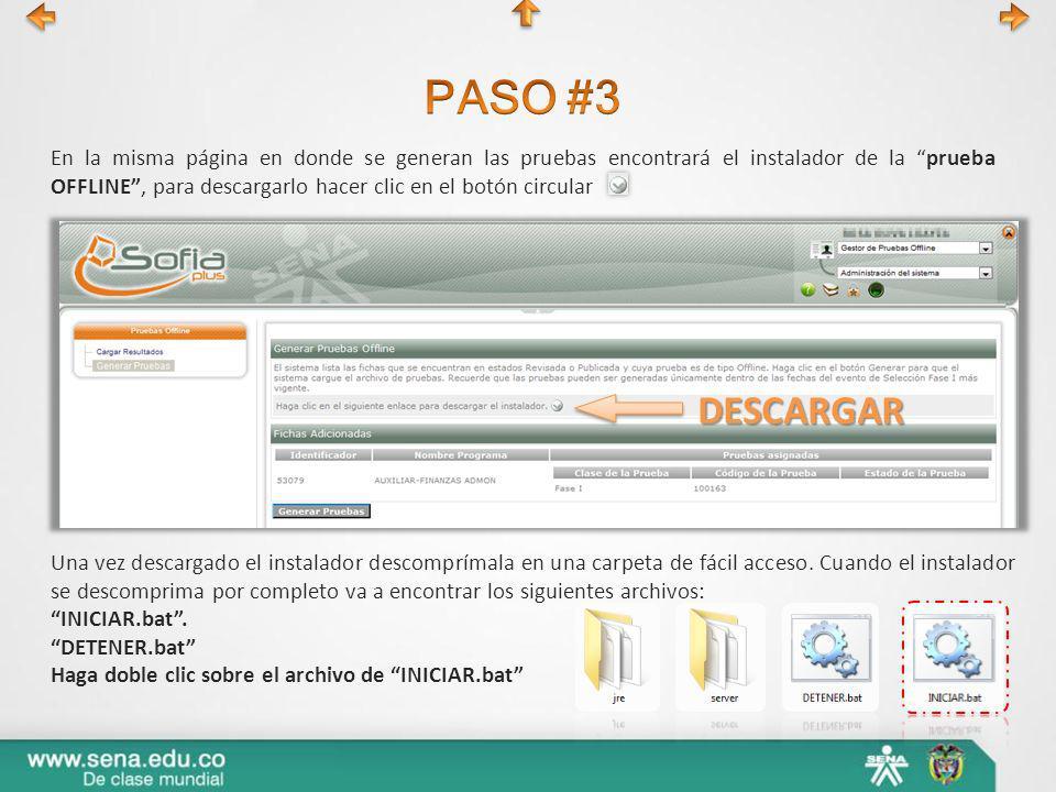 En la misma página en donde se generan las pruebas encontrará el instalador de la prueba OFFLINE, para descargarlo hacer clic en el botón circular DES