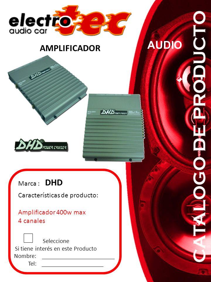 Seleccione Si tiene interés en este Producto Nombre: Tel: Características de producto: Amplificador 400w max 4 canales Marca : DHD AMPLIFICADOR AUDIO