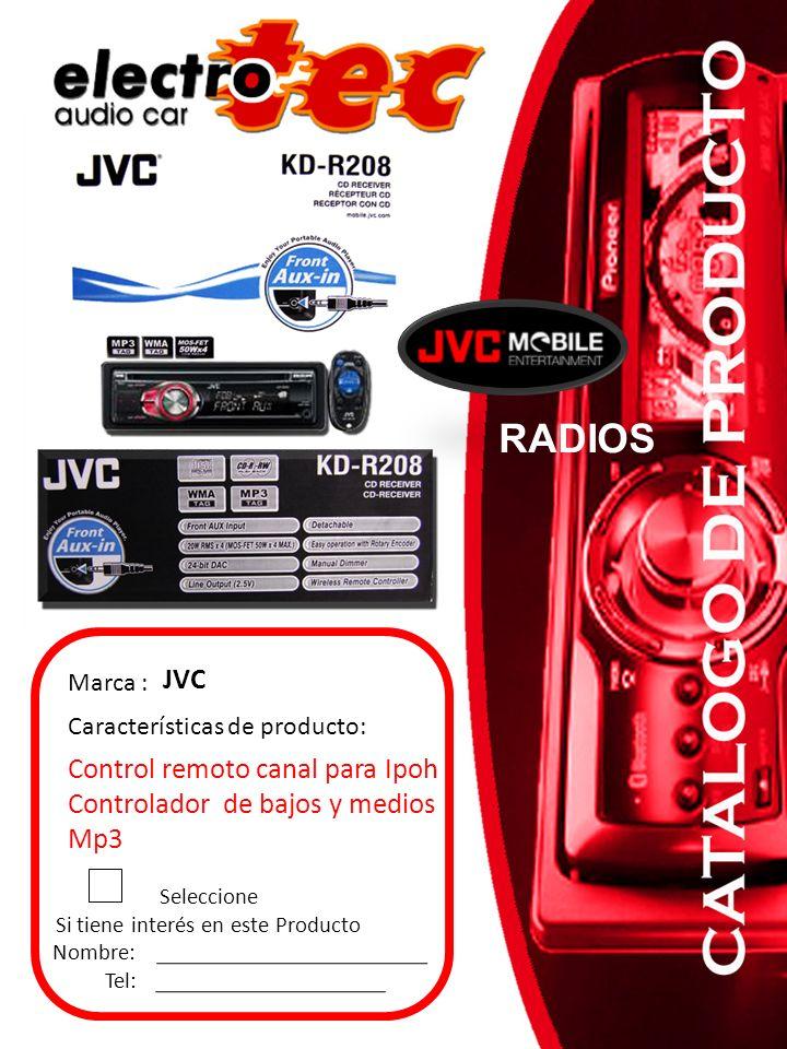 Seleccione Si tiene interés en este Producto Nombre: Tel: Marca : JVC R-400 Características de producto: RADIOS USB, MP3, CANAL AUXILIAR, CARATULA DEMONTABLE CONTROL REMOTO.