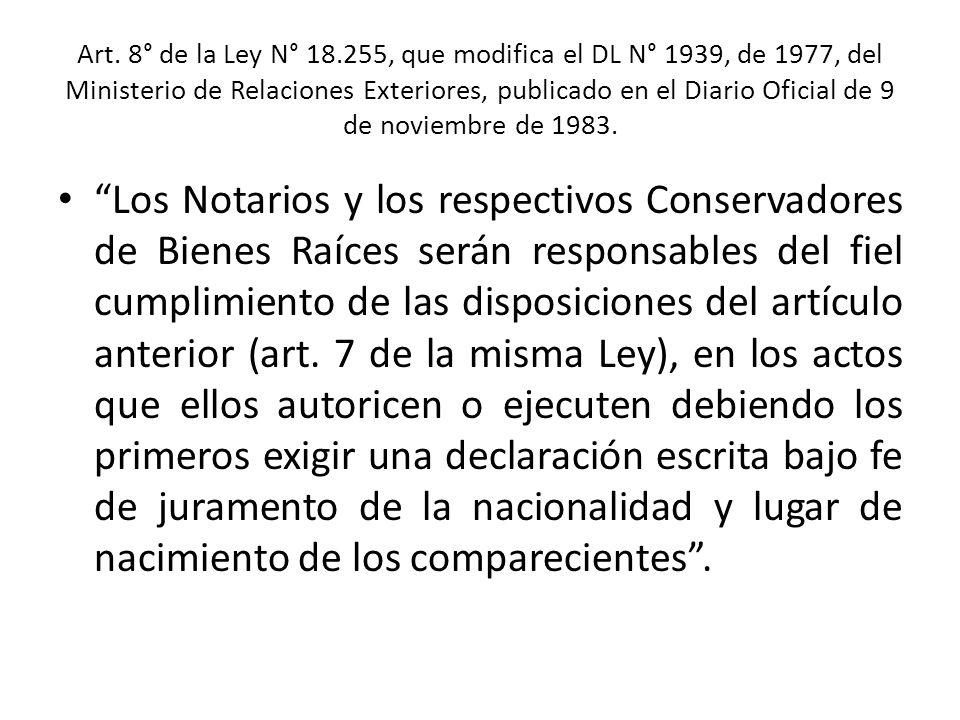 Art. 8° de la Ley N° 18.255, que modifica el DL N° 1939, de 1977, del Ministerio de Relaciones Exteriores, publicado en el Diario Oficial de 9 de novi