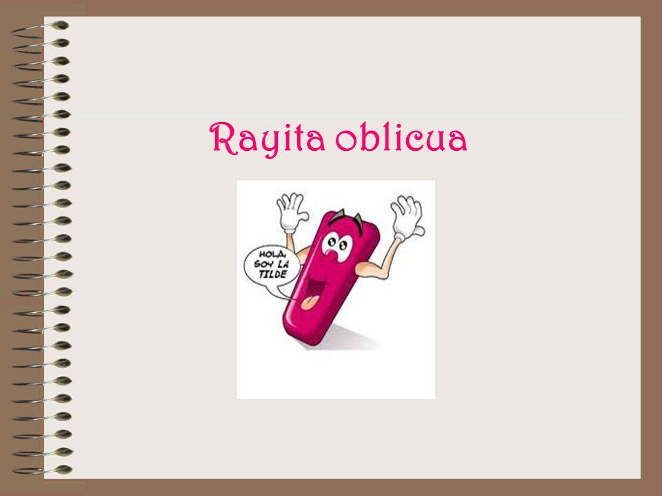 Rayita oblicua
