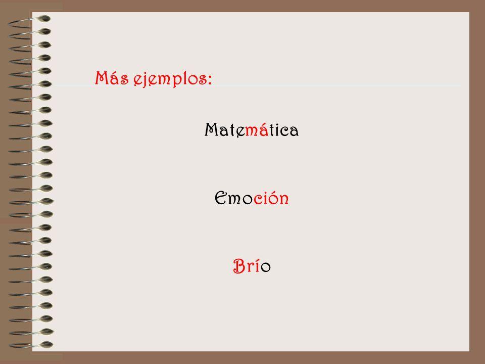 Más ejemplos: Matemática Emoción Brío