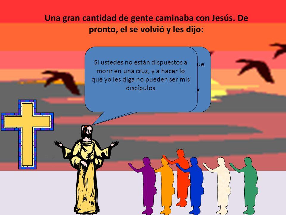 Lectura del Santo Evangelio de nuestro Señor Jesucristo según san Lucas (14, 25-33) El que no renuncia a todos sus bienes no puede ser discípulo mío.