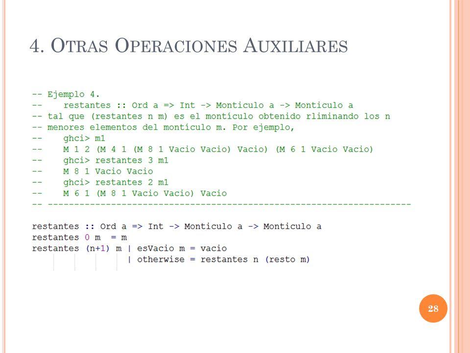 4. O TRAS O PERACIONES A UXILIARES 28