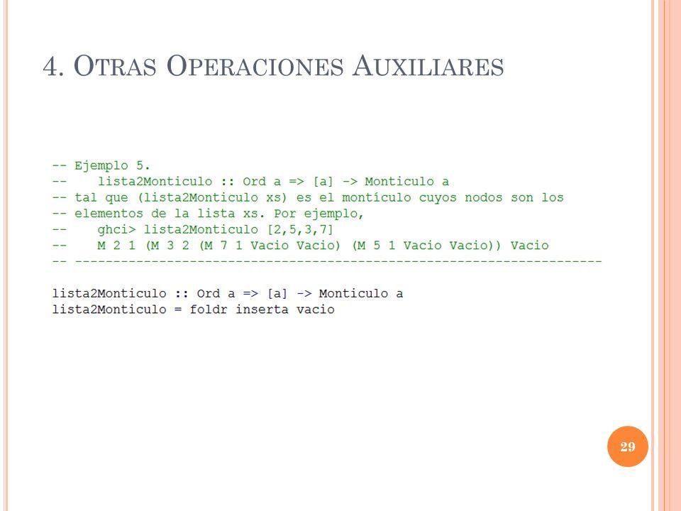 4. O TRAS O PERACIONES A UXILIARES 29