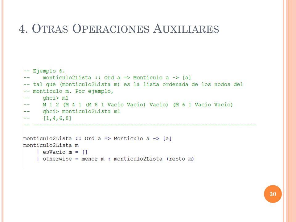 4. O TRAS O PERACIONES A UXILIARES 30