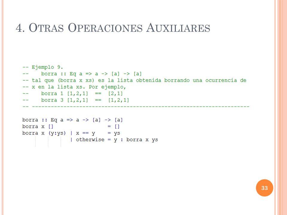 4. O TRAS O PERACIONES A UXILIARES 33