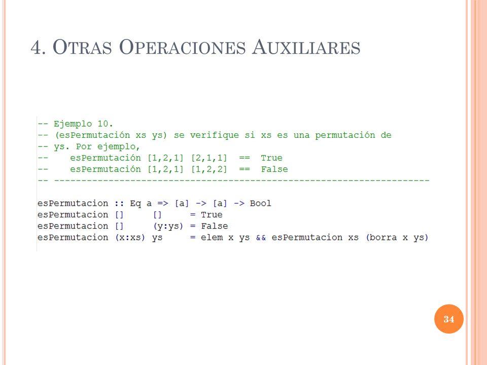 4. O TRAS O PERACIONES A UXILIARES 34