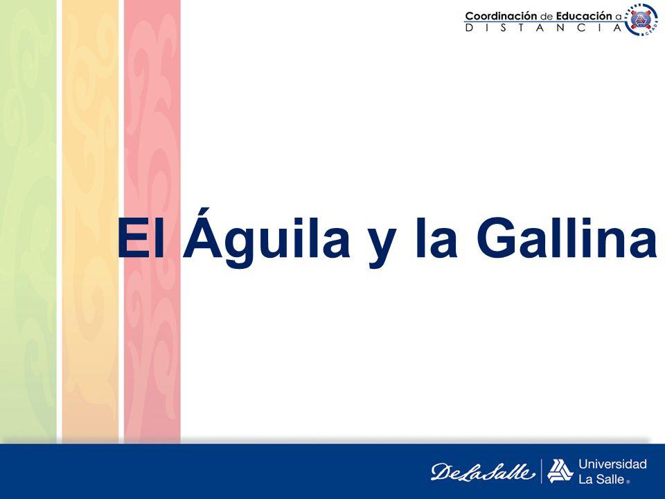El Águila y la Gallina