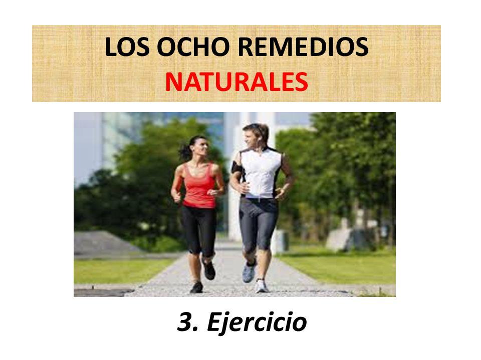 LOS OCHO REMEDIOS NATURALES 3. Ejercicio