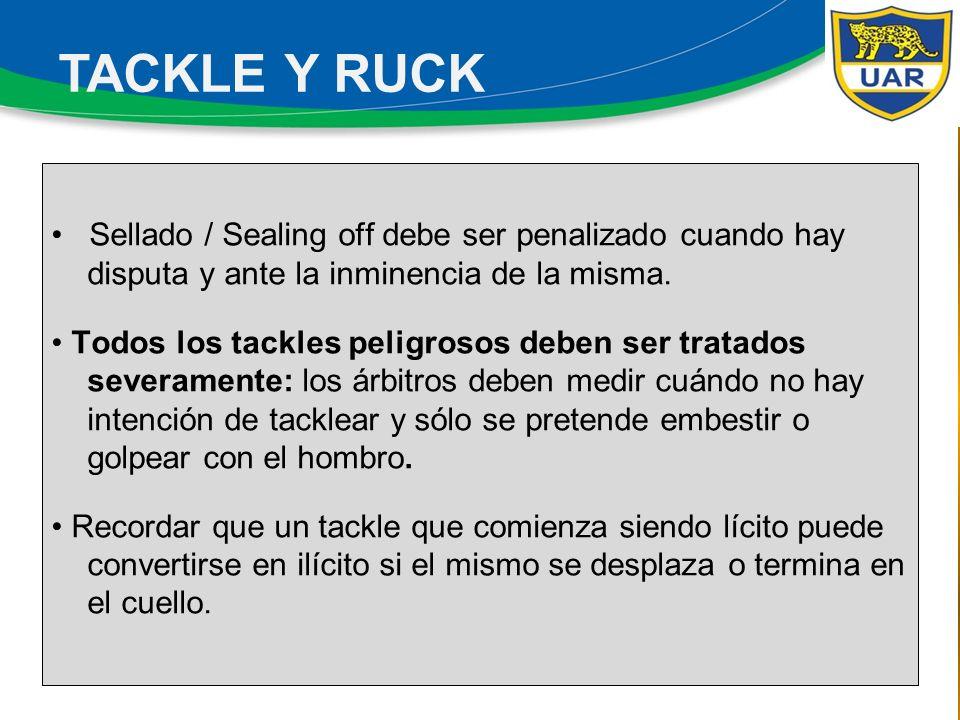 Especial tratamiento merecen el Tackle Ascensor y Jabalina, los que debe ser sancionado desde lo más alto de la escala de juego sucio (y no al revés).