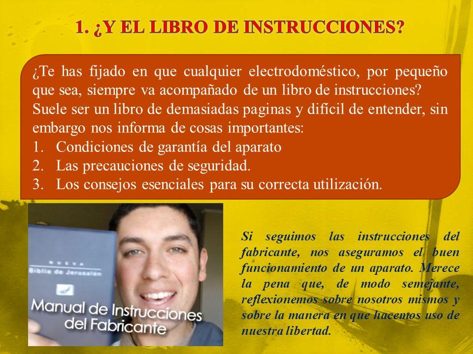 ¿Te has fijado en que cualquier electrodoméstico, por pequeño que sea, siempre va acompañado de un libro de instrucciones.