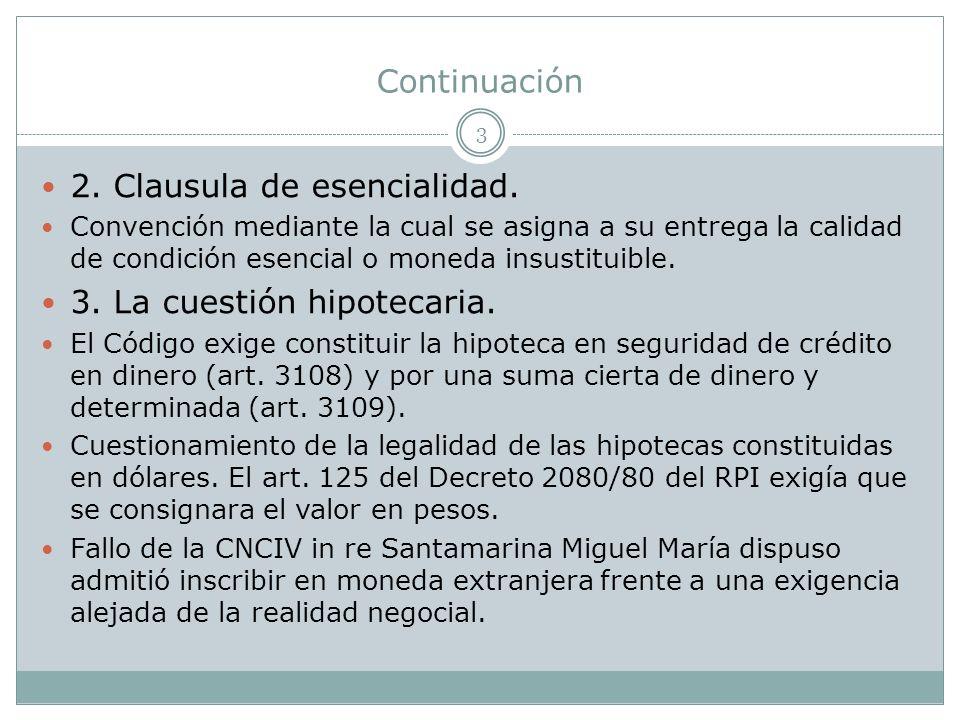 Continuación 3 2.Clausula de esencialidad.