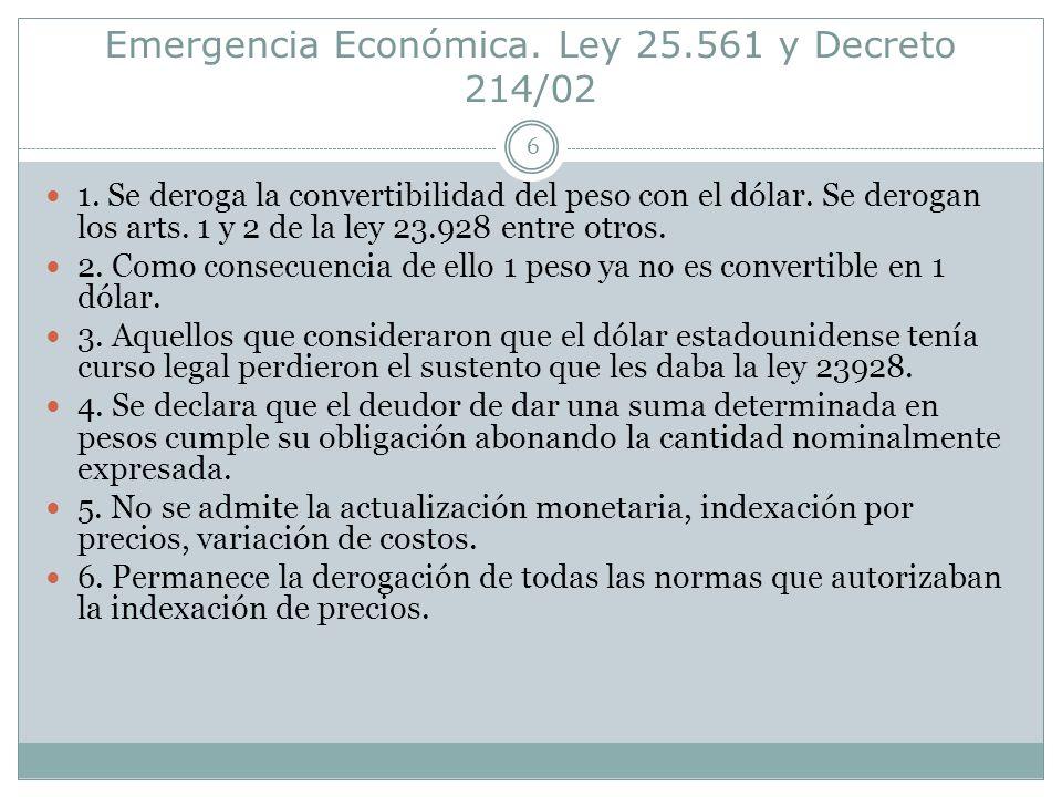 Emergencia Económica.Ley 25.561 y Decreto 214/02 6 1.