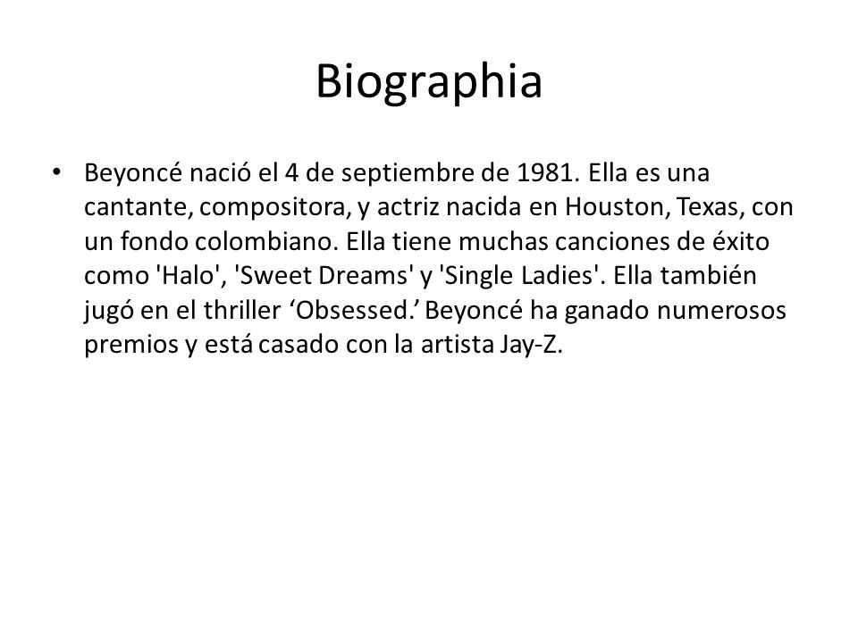 Biographia Beyoncé nació el 4 de septiembre de 1981.