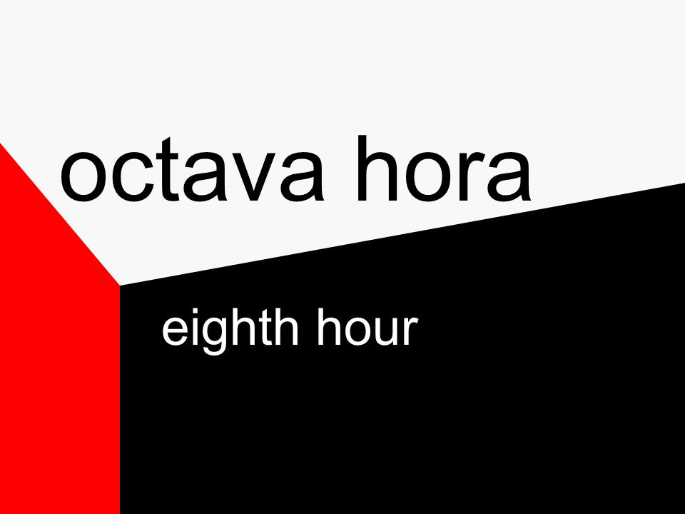 segunda hora second hour