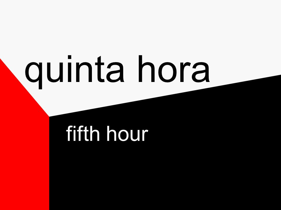 sexta hora sixth hour