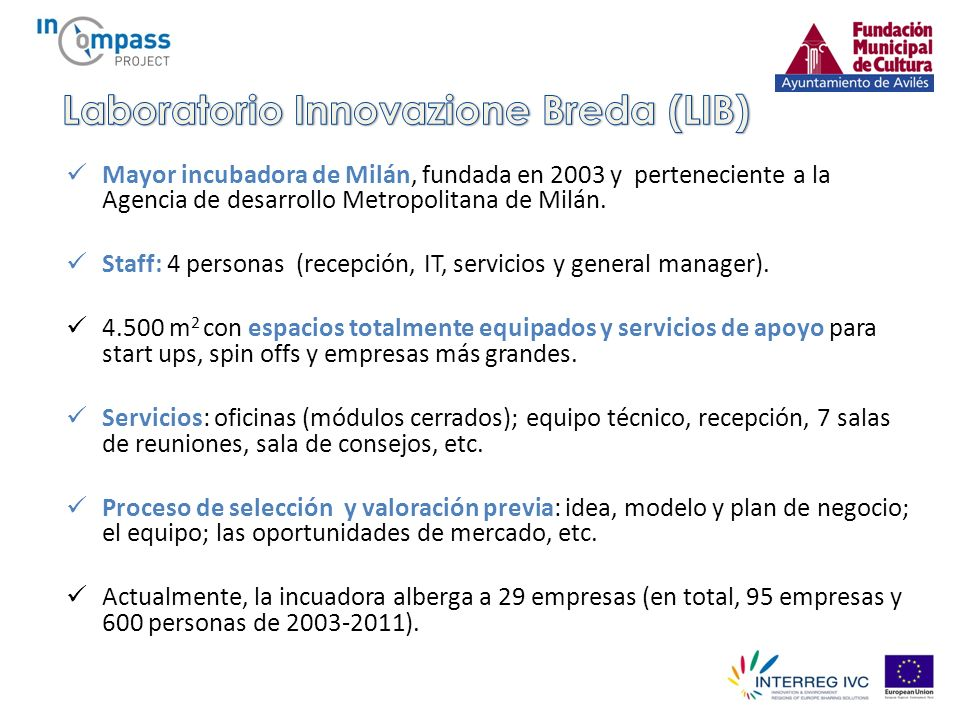 Mayor incubadora de Milán, fundada en 2003 y perteneciente a la Agencia de desarrollo Metropolitana de Milán.