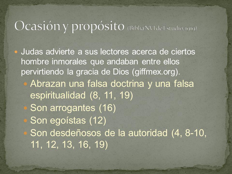 Judas advierte a sus lectores acerca de ciertos hombre inmorales que andaban entre ellos pervirtiendo la gracia de Dios (giffmex.org).