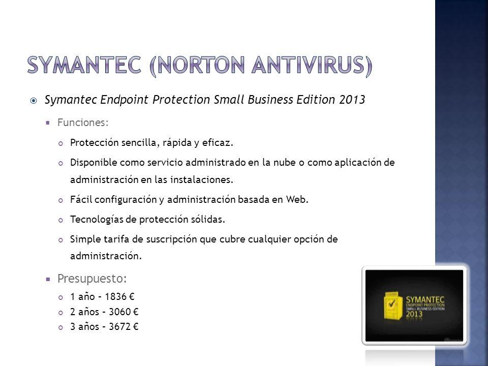 Symantec Endpoint Protection Small Business Edition 2013 Funciones: Protección sencilla, rápida y eficaz. Disponible como servicio administrado en la