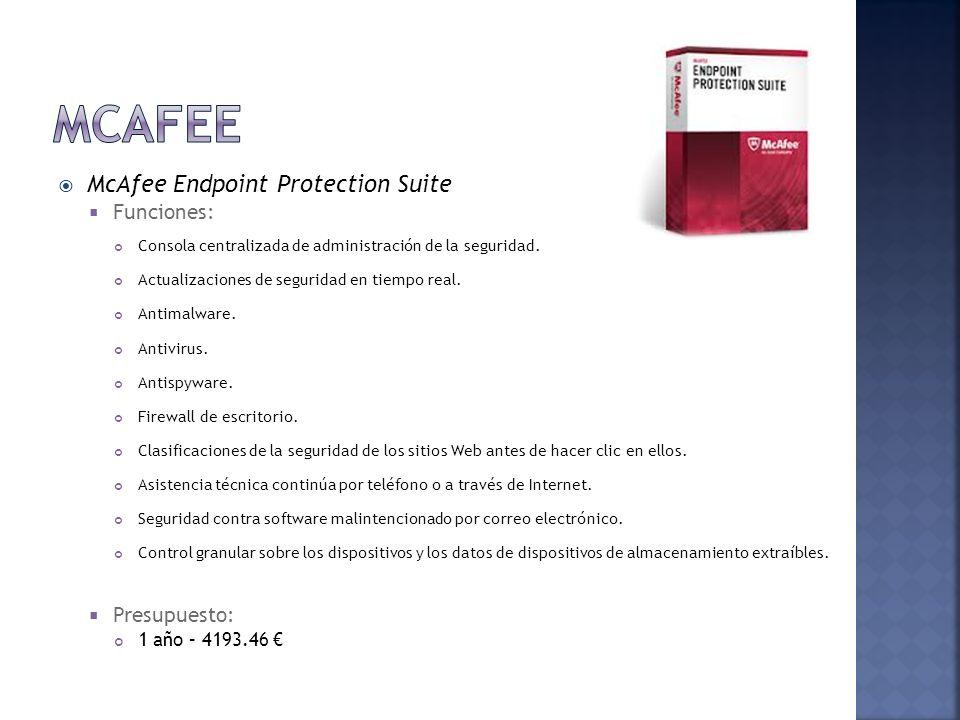 McAfee Endpoint Protection Suite Funciones: Consola centralizada de administración de la seguridad. Actualizaciones de seguridad en tiempo real. Antim